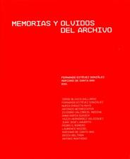 Memorias y olvidos del archivo